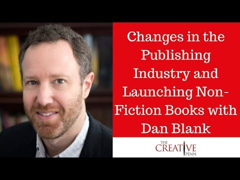 Changes In The Publishing Industry And Launching Non-Fiction Books With Dan Blank