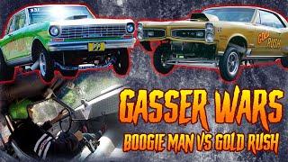 Boogie Man Nova vs Gold Rush GTO Gasser grudge match! In-Car ride along, Gasser Wars Ep. 1