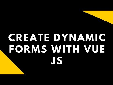Create dynamic forms with Vue JS