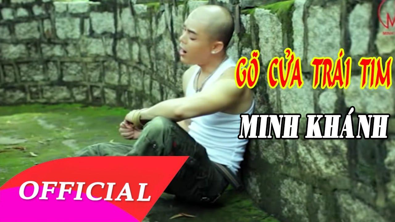 Gõ Cửa Trái Tim | Minh Khánh [Official MV] | Nhạc Trữ Tình Hay Nhất