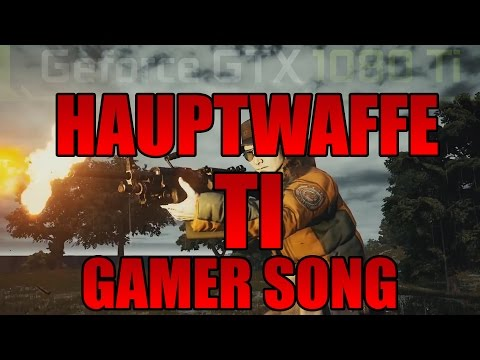 Gamer Song Hauptwaffe TI by Execute