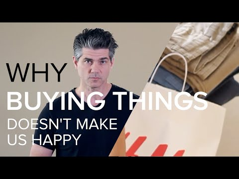 9 Reasons Buying Stuff Will Never Make You Happy