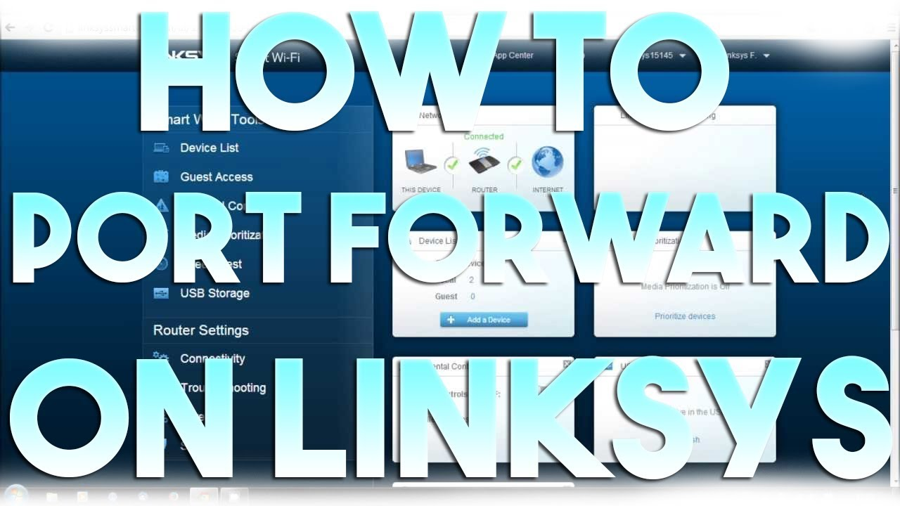 How to Port Forward/Open Ports on Linksys Smart Wi-Fi