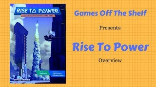Rise To Power - Overview
