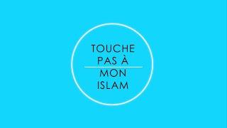 Touche pas à mon islam   TPMI [Teaser]