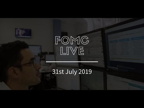 FOMC LIVE – 31st July 2019
