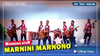 Marsada Star - Marnini Marnono (Official Video)