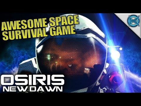AWESOME SPACE SURVIVAL GAME | Osiris: New...