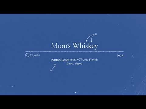 Marlon Craft - Mom's Whiskey Ft. Kota The Friend (Official Audio)