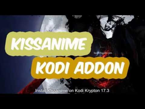 Kissanime Kodi Download for Krypton 17 5 & 17 [Latest]