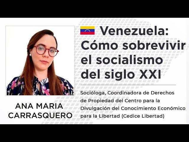 Ana María Carrasquero | Venezuela: Cómo sobrevivir al socialismo del siglo XXI