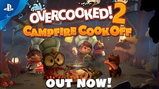 Overcooked 2: Campfire Cook Off DLC Out Now! | PS4