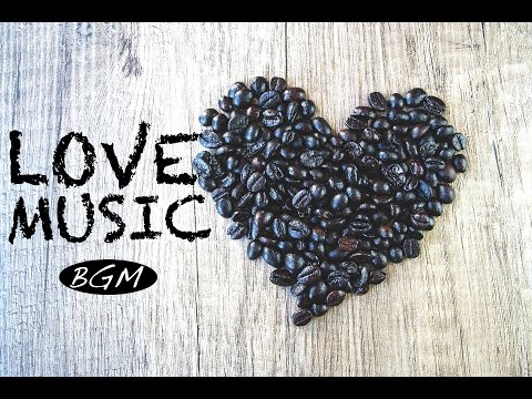 Cafe Jazz & Bossa Nova Background 『LOVE 』