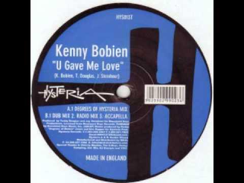 Kenny Bobien  U Gave Me Love  House Mix