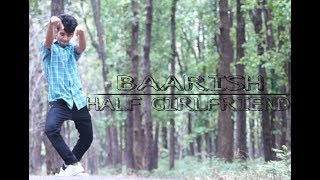 BAARISH | HALFGIRLFRIEND | DANCE CHOREOGRAPHY | SURAJ RAUTHAN | HUNGER HOPPERS |