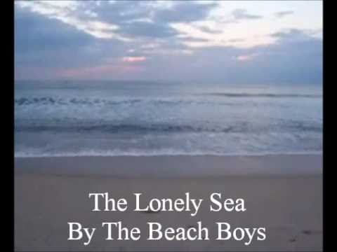 The Lonely Sea- Beach Boys