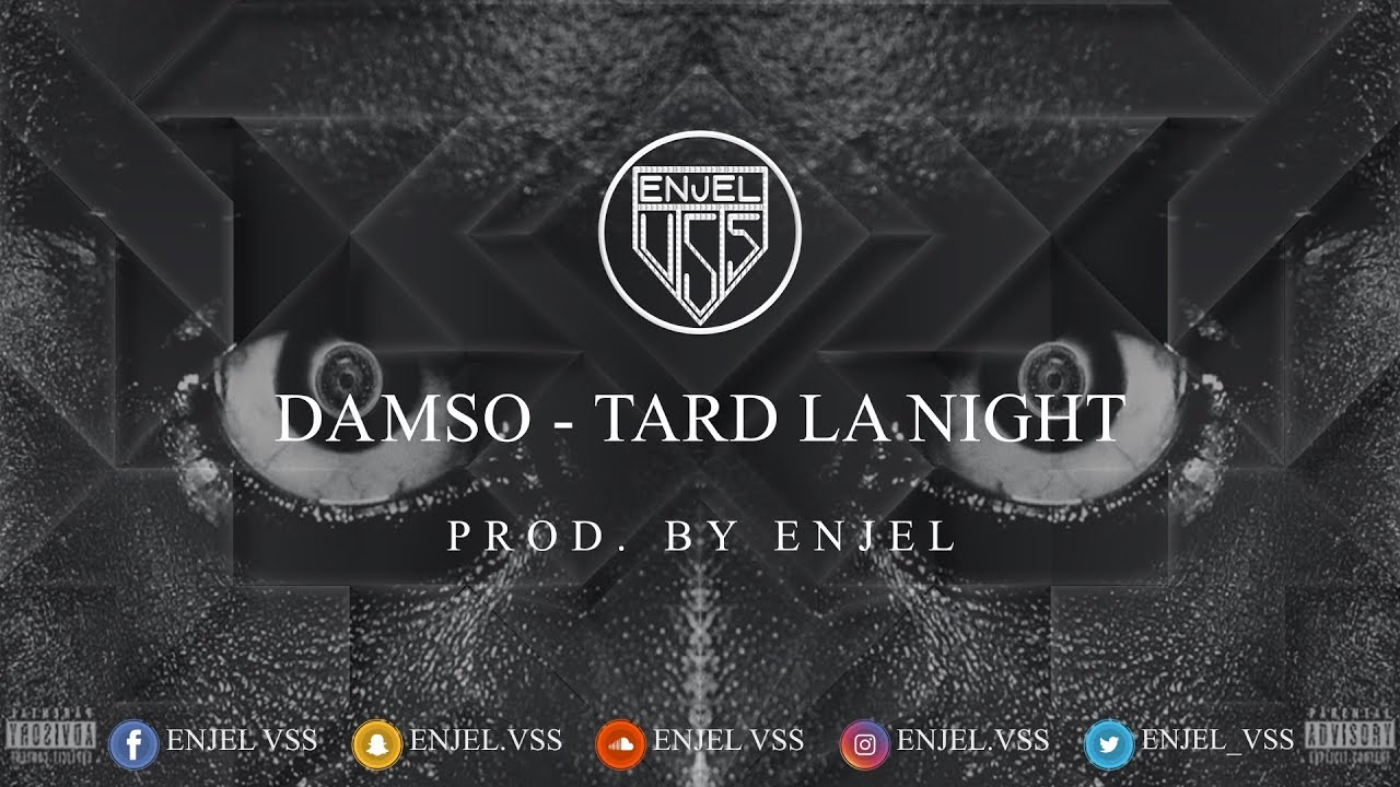 tard la night damso