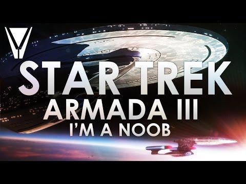 Star Trek Armada III: Where no noob has gone before.