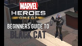 Black Cat: Beginners Guide - Marvel Heroes Omega (PC/PS4/XBOX)