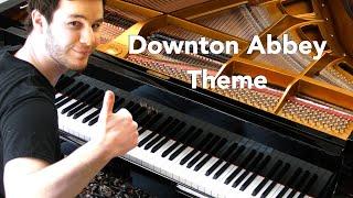 "Downton Abbey Theme (""The Suite"") Piano Cover!"