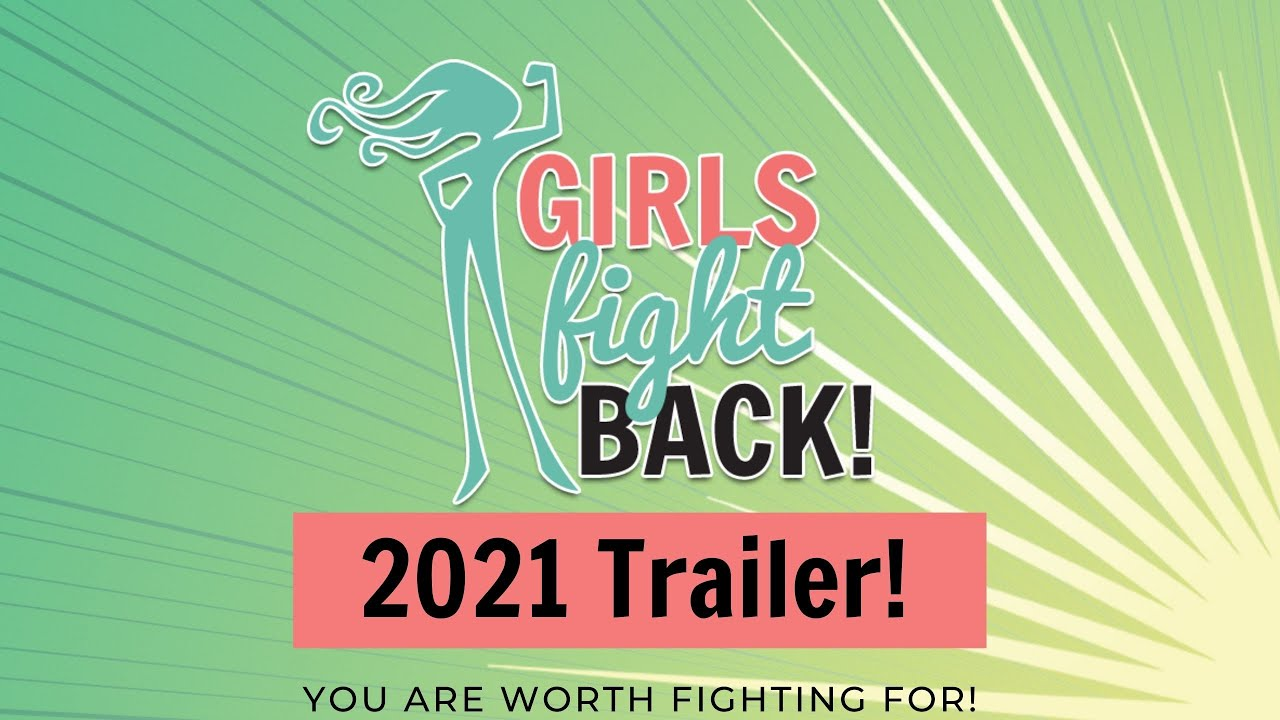 Girls Fight Back 2021 Trailer