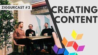 Content Creation - Ziggurcast - Ep2 - Steven Bridges & Jacob Austin-Lavelle