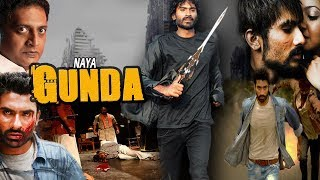 Naya Gunda - South Indian Super Dubbed Action Film - Latest HD Movie 2018