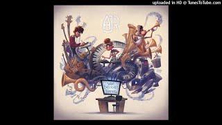AJR - No Grass Today   Official Instrumental