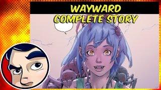 """Wayward """"Ties That Bind"""" - Complete Story"""