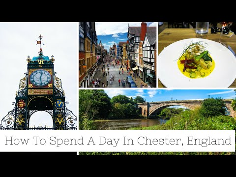 HOW TO SPEND A DAY IN CHESTER, ENGLAND