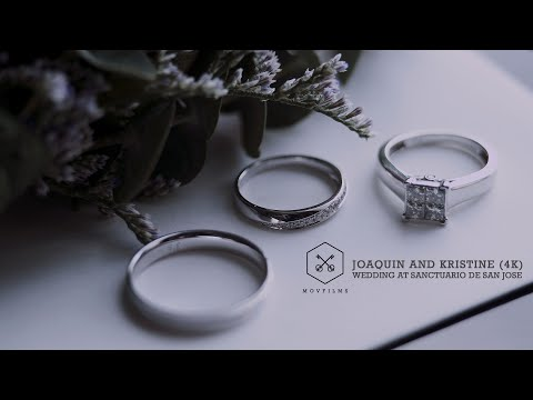 Joaquin and Kristine : A Wedding at Sanctuario de San Jose (4K)