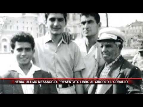 HEDIA  ULTIMO MESSAGGIO  PRESENTATO LIBRO AL CIRCOLO IL CORALLO