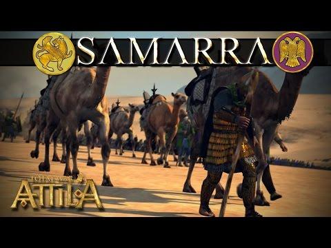 Total War Attila Historical Battle - Samarra - Legendary Difficulty