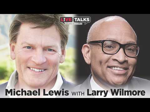 Michael Lewis in conversation with Larry Wilmore at Live Talks Los Angeles