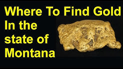 Where to find gold in Montana, How to find placer gold in Montana