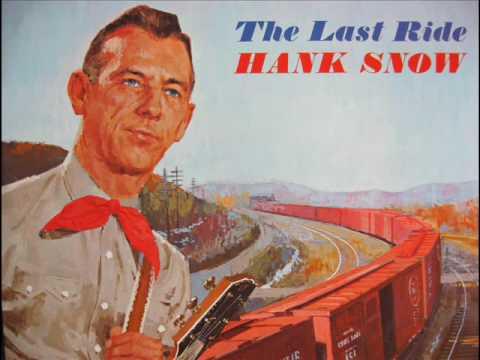 Hank Snow / The Last Ride