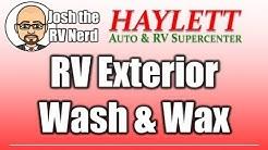 RV Exterior Washing & Waxing with Josh the RV Nerd