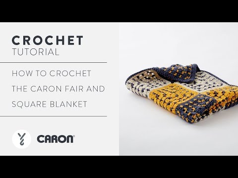 How to Crochet the Caron Fair and Square Blanket