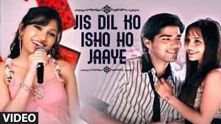 Jis Dil Ko Ishq Ho Jaaye - A Romantic Song By Tulsi Kumar | Love Ho Jaye