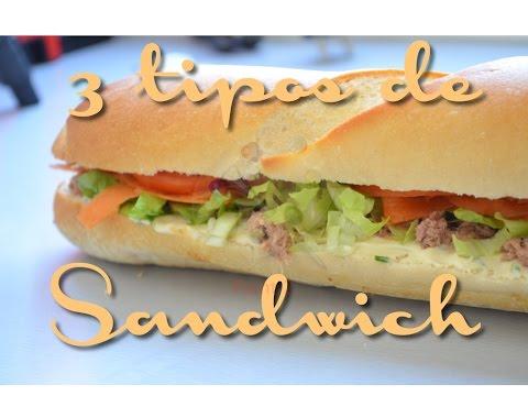 Como hacer 3 tipos de sandwich