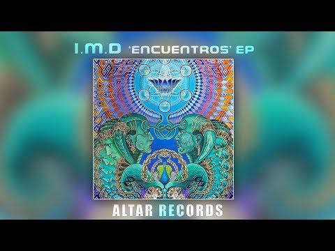 """I.M.D  """"Encuentros"""" EP  [ Altar Records ]  ᴴᴰ"""
