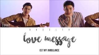 Download Sunny, Sky - Love Message เพลง (Ost. My Ambulance) [Color Coded Lyrics   Easy Lyric + Engsub]