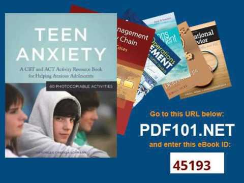 Teen Anxiety A CBT and ACT Activity Resource Book for Helping Anxious Adolescents