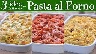 PASTA AL FORNO 3 IDEE FACILI E VELOCI - Salsiccia e Broccoli - Cacio e Pepe - Arrabbiata