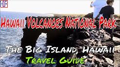 Hawaii Volcanoes National Park – Big Island, Hawaii (TRAVEL GUIDE)   Beautiful America Series   Ep#9