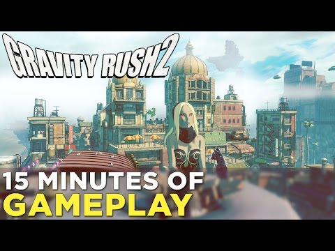 Gravity Rush 2 — 15 Minutes of GAMEPLAY from Tokyo Game Show!