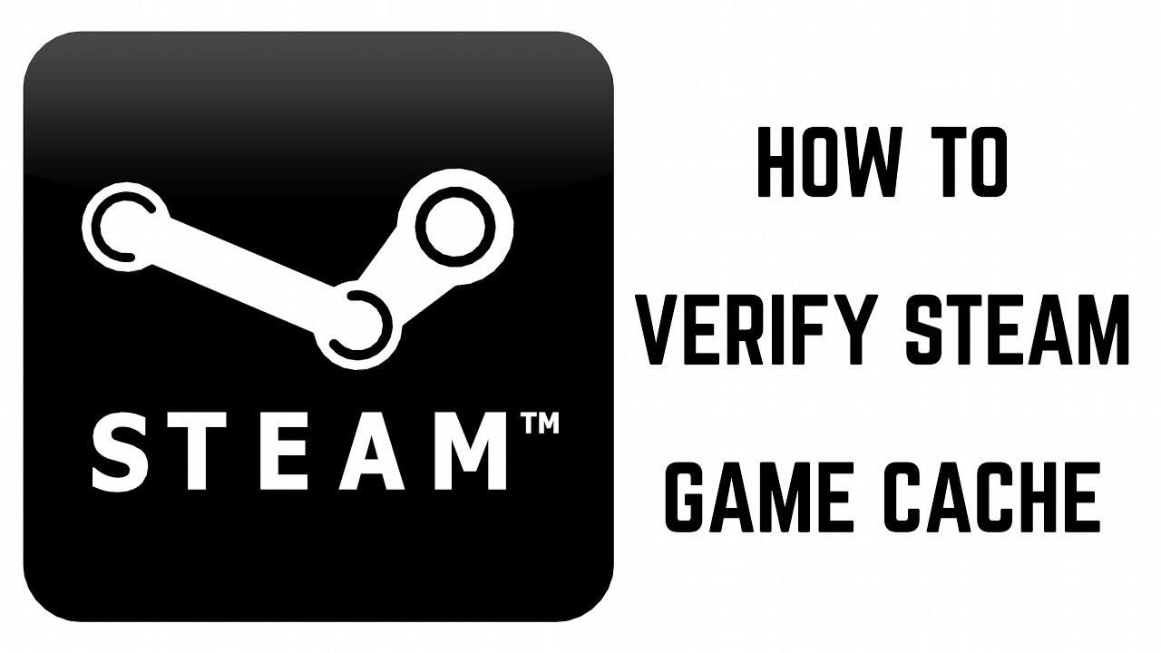 How to Verify Steam Game Cache