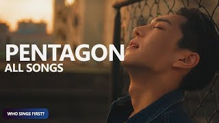 PENTAGON - Who Sings First? (2016-2018/Thumbs Up!) | TheSeverus