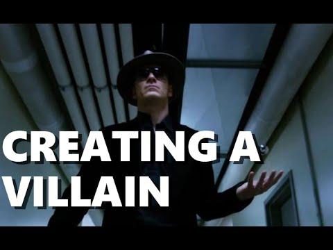Creating A Villain