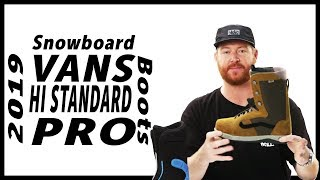 The 2019 Vans Hi Standard Pro is an all mountain/freestyle binding....